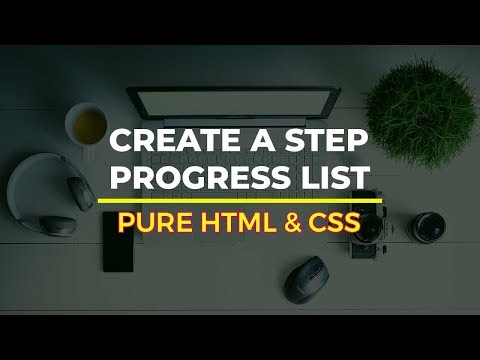 How To Create A Step Progress List (Pure HTML & CSS)