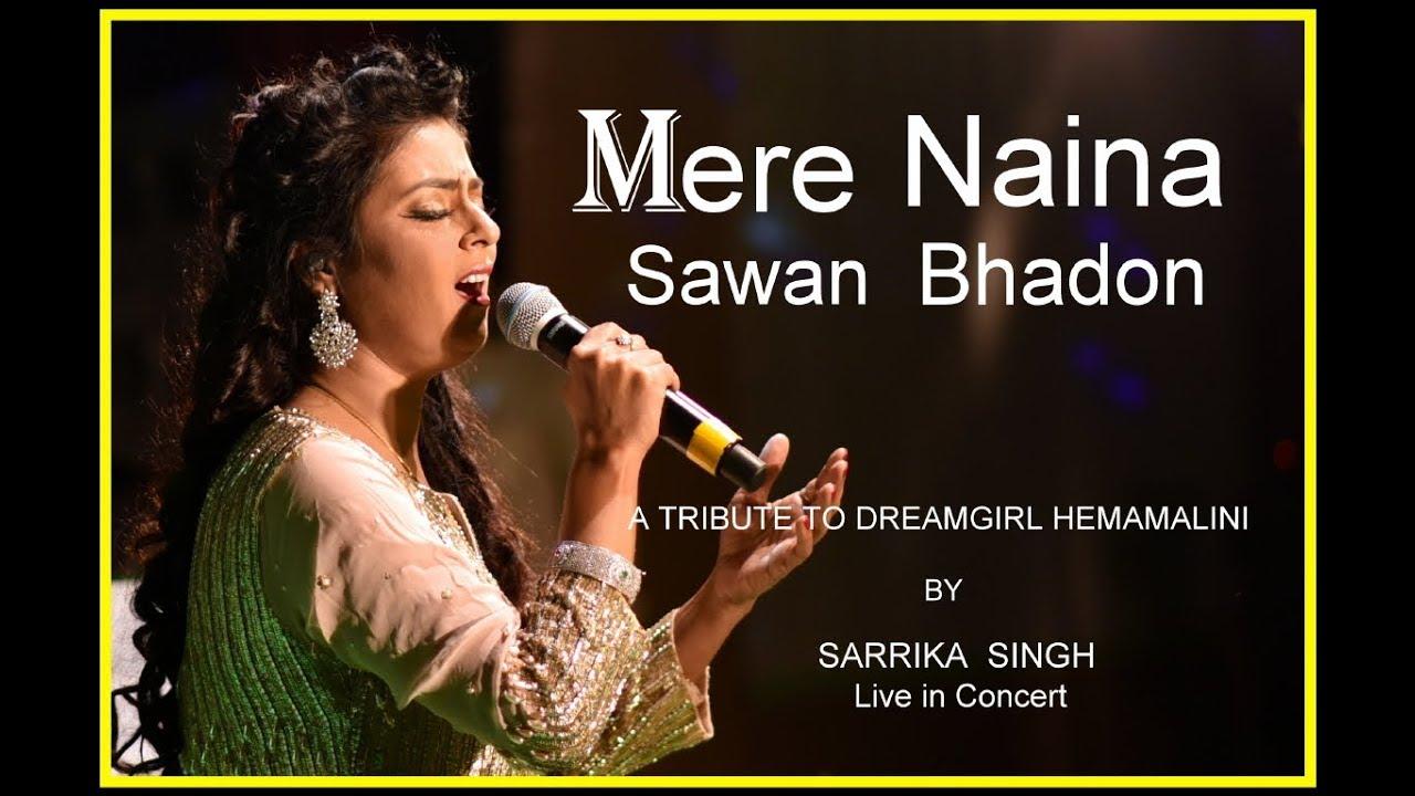 Download Mere Naina Sawan Bhadon   मेरे नैना सावन भादो   Sarrika Singh Live   Mehbooba (1976)