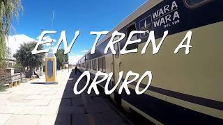 TREN VILLAZON ORURO - WARA WARA DEL SUR