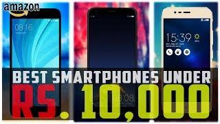 Best Smartphones Under Rs. 10,000 (2018)
