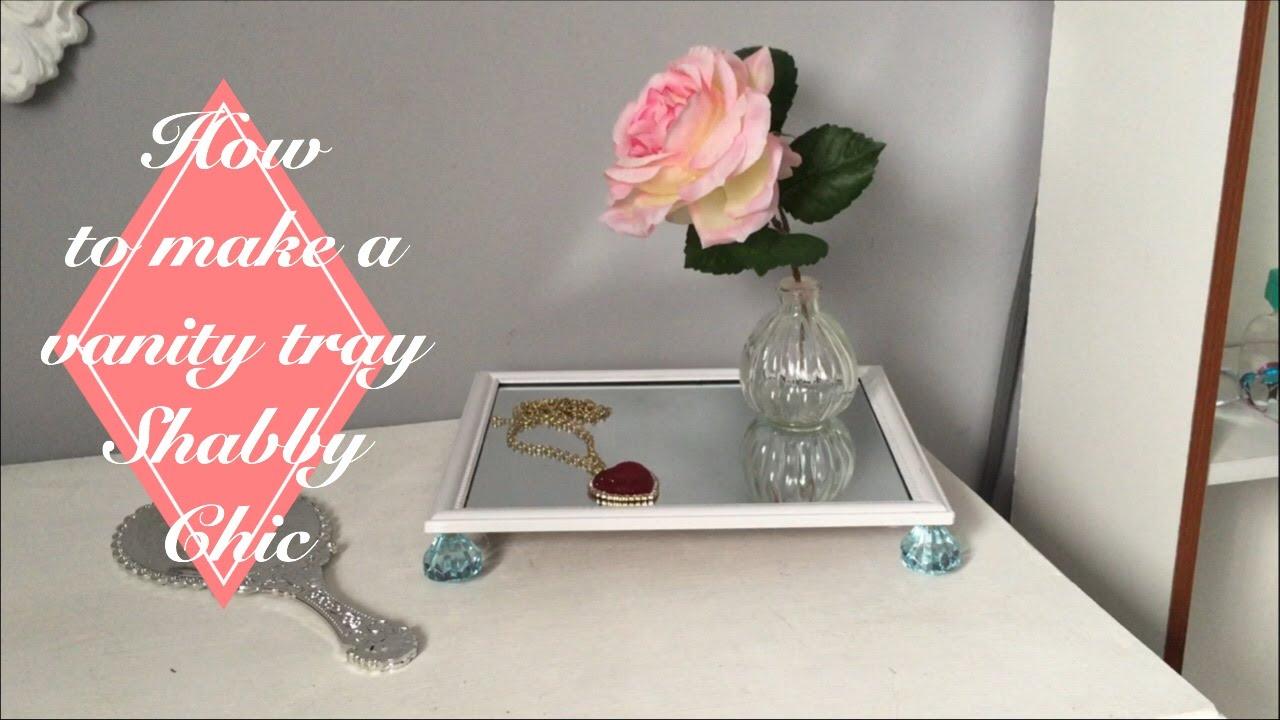 DIY Shabby Chic Vanity Tray