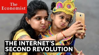 The internet's second revolution | The Economist