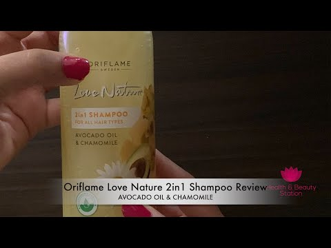 orilfame-love-nature-2in1-shampoo---avocado-oil-&-chamomile-review---by-healthandbeautystation