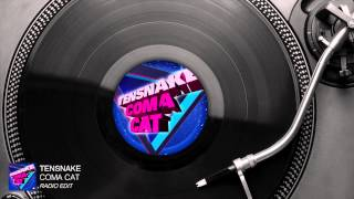 Tensnake - Coma Cat (Radio Edit) [Audio Stream]