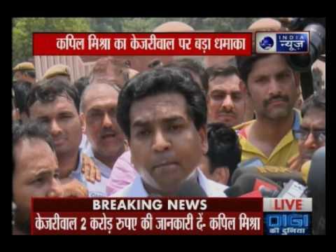 Satyendra Jain gave Rs 2 cr to Arvind Kejriwal in front of my eyes, says Kapil Mishra