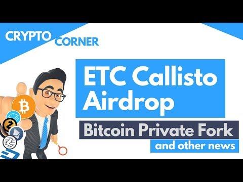 ETC Callisto Airdrop & other news | CRYPTO CORNER 2018 wk7