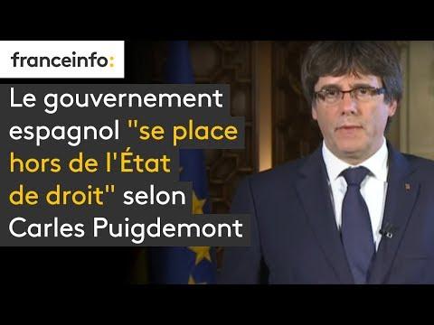 """Le gouvernement espagnol """"se place hors de l'Etat de droit"""", dit Puigdemont"""