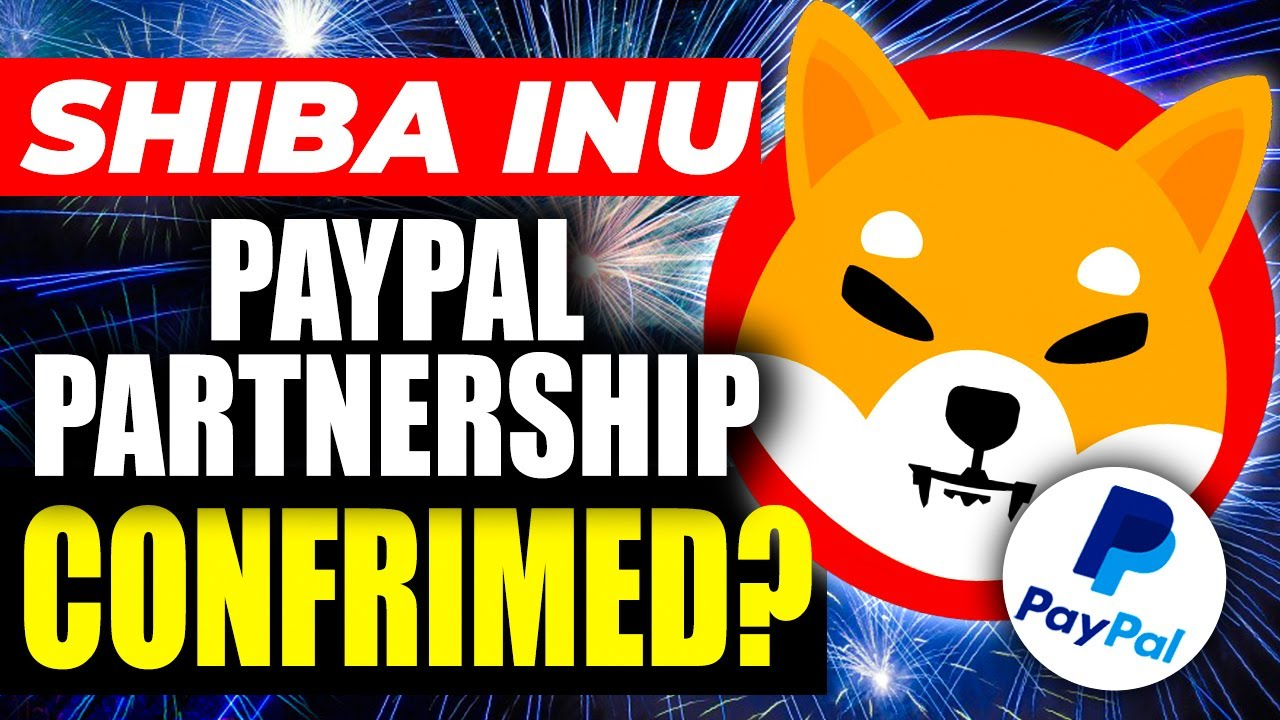 DONE SHIBA INU COIN PAYPAL PARTNERSHIP CONFIRMED (OFFICIAL)