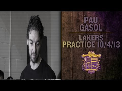 Lakers Practice: Pau Gasol On Playing The Power Forward Or Center Position