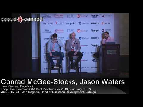 Deep Dive: Facebook UA Best Practices for 2018, featuring UKEN | Conrad McGee-Stocks, Jason Waters