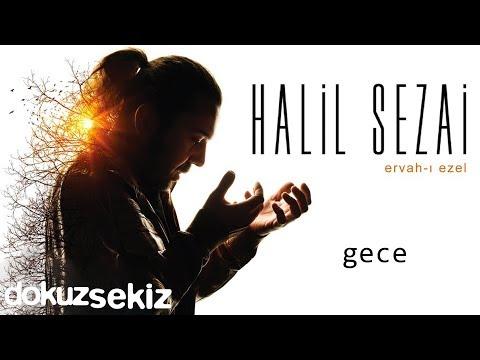 Halil Sezai - Gece (Official Audio)