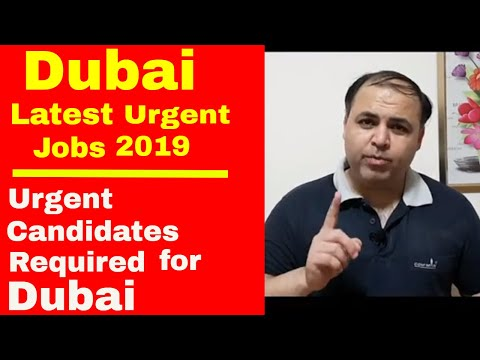 Dubai Latest Urgent Jobs 2019 || Many Vacancies Open || Jobs in Dubai