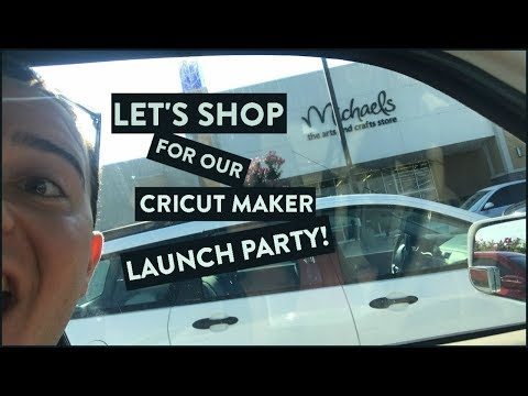 Let's Shop For Our Cricut Maker LAUNCH PARTY!