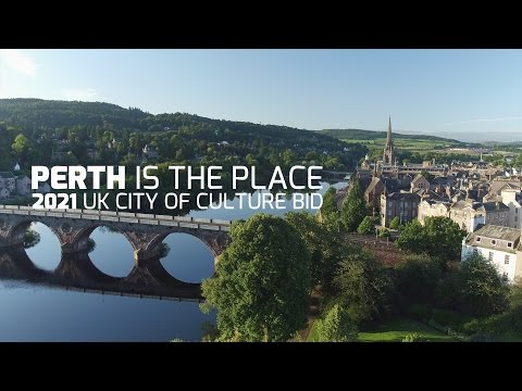 Perth 2021 UK City of Culture Bid