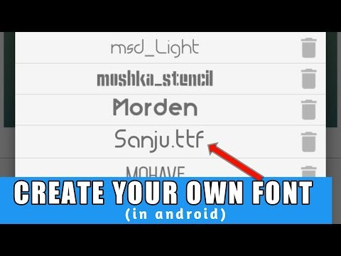 How To Make Your Own Font In Android
