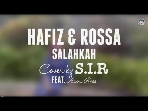 Salahkah - Hafiz & Rossa [cover By S.I.R & Anem Ross]