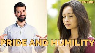 Pride And Humility, Part 33. DUBAI 14th September 2020