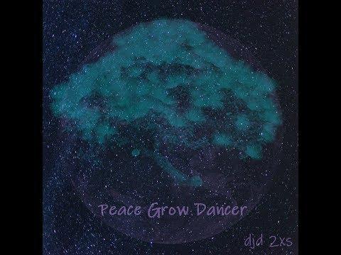 Peace Grow Dancer