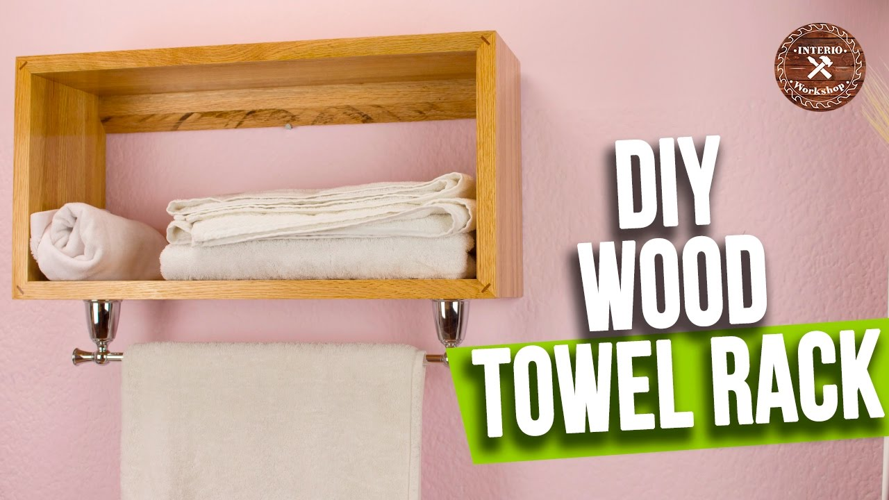 How to make Wood Towel Rack | Easy and Minimalist Style ...