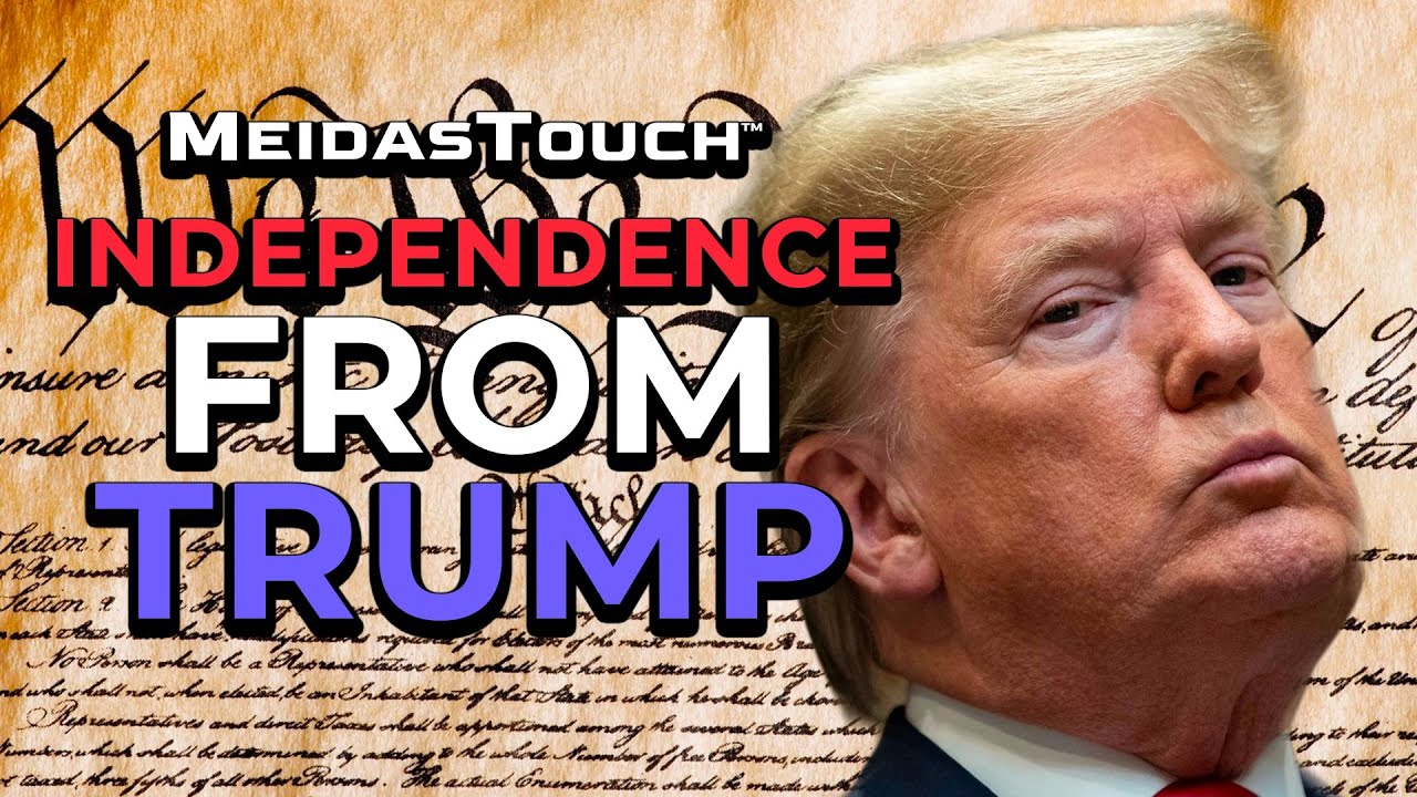 Will YOU Declare Independence From Trump?