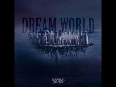AraabMUZIK - Adonis (Dream World)