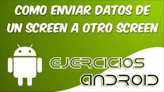 Enviar datos de un Screen a otro | App Inventor 2