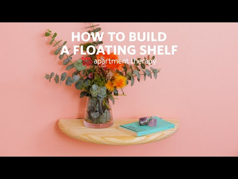 how-to-build-a-floating-shelf:-step-by-step-guide-|-apartment-therapy
