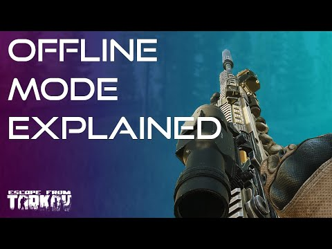 Offline Mode Explained - Ultimate Escape From Tarkov Beginners Guide