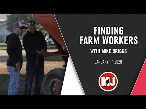 Finding Farm Workers | Mike Briggs | January 17, 2020