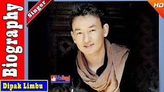 Dipak Limbu - Nepali Singer Biography Video, Songs