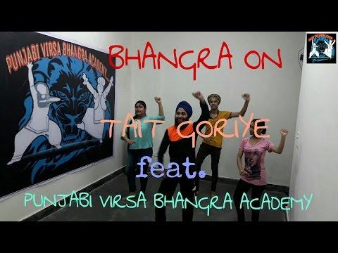 BHANGRA ON Tait Goriye| A Kay