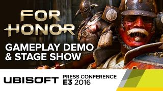 for honor full gameplay demo stage show e3 2016 ubisoft press conference