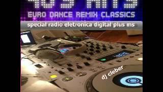 90s hits euro dance remix classics 01 dj cleber ms original mix