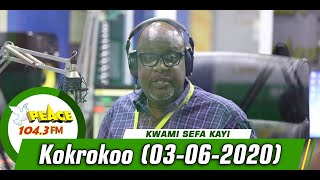 Kokrokoo Discussion Segment On Peace 104.3 Fm ( 03/06/2020 )