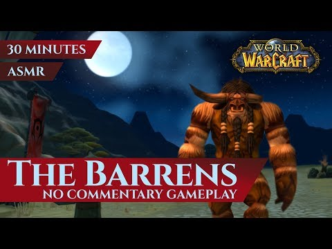 The Barrens - Gameplay, No commentary, ASMR (30 minutes, 4K, World of Warcraft Vanilla)