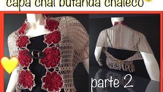 Repeat youtube video Chal Capa Bufanda y más con motivos flor 8 pétalos ganchillo crochet Shawl Cape DIY Parte 2 de 2