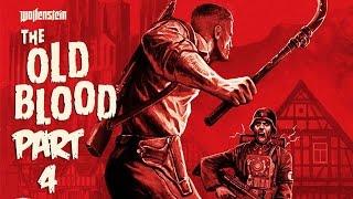 Wolfenstein: The Old Blood - Let