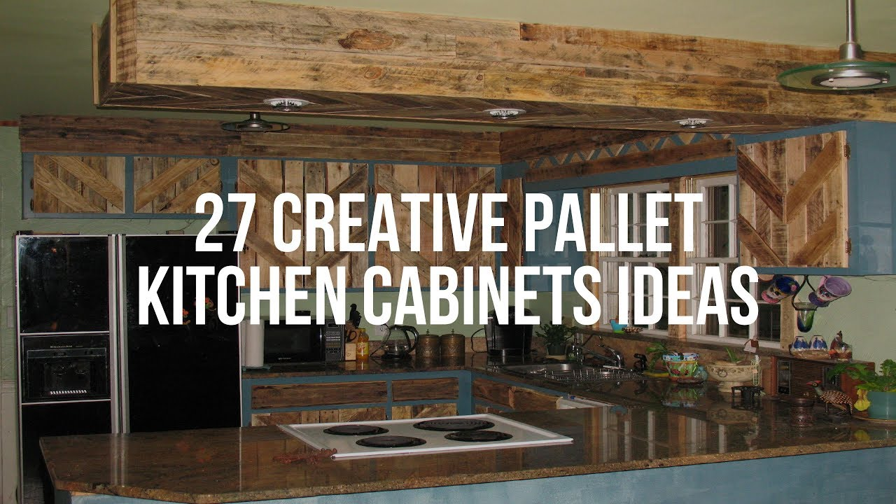 27 Creative Pallet Kitchen Cabinets Ideas Youtube