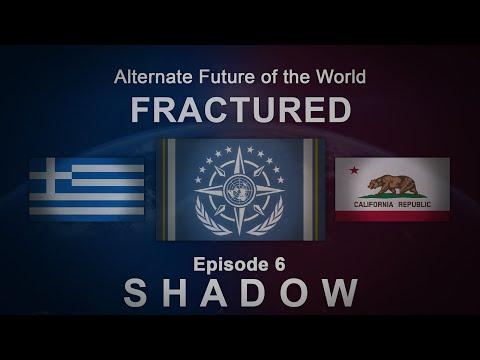 Fractured | Alternate Future of the World #6 - SHADOW
