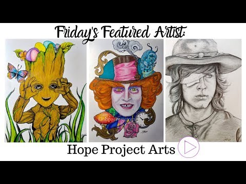 Friday's Featured Artist Number TWO: Hope Project Arts: Artist Shout Out And Portfolio Tour