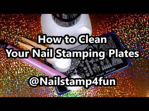 How to Clean Your Nail Stamping Plates