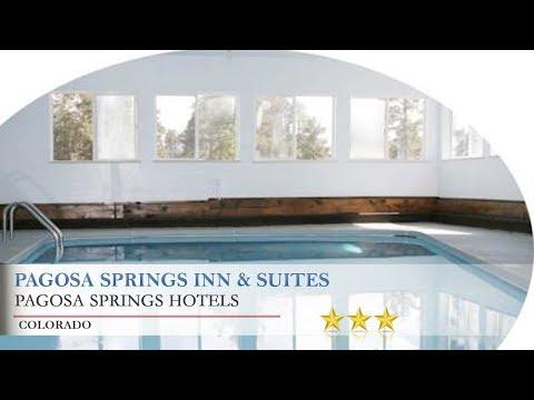 Pagosa Springs Inn & Suites - Pagosa Springs Hotels, Colorado