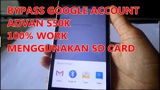 ADVAN S50K BYPASS ACCOUNT GOOGLE