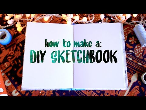 DIY SKETCHBOOK || how to make a sketchbook