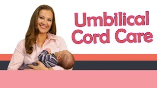 UMBILICAL CORD CARE | Baby Care with Jenni June