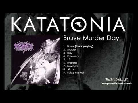 Katatonia - Brave (Brave Murder Day) 1996