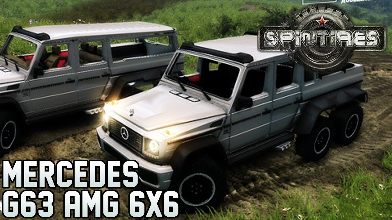 Spintires Mods Mercedes Benz G63 Amg 6x6 Youtube