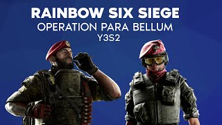 Rainbow Six Siege: Operation Para Bellum (Y3S2) Theme Extended