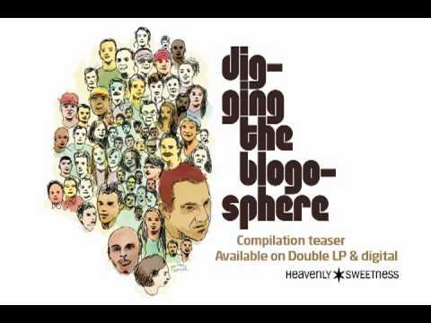 Digging The Blogosphere vol.1 (Compilation Teaser)