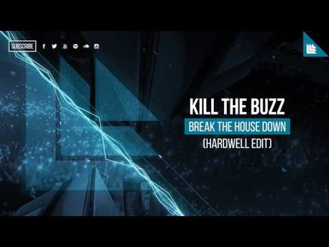 Break The House Down Hardwell Edit